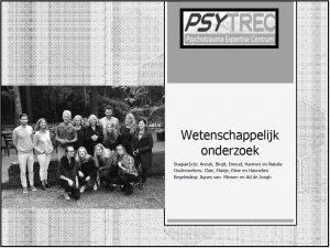 Bilde fra PSYTREC i Nederland, intensiv traumebehandling
